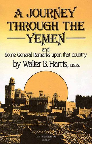A Journey Through the Yemen by W.B. HARRIS