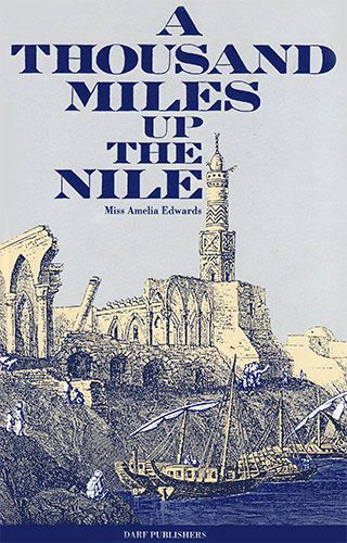 A Thousand Miles Up the Nile by AMELIA EDWARDS