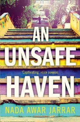 An Unsafe Haven By.  Nada Awar Jarrar