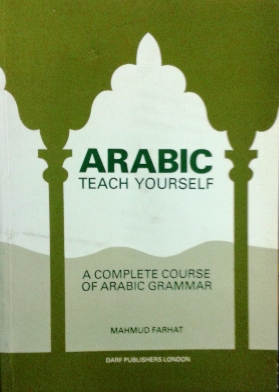 Arabic: Teach Yourself    Author: Mahmud Farhat