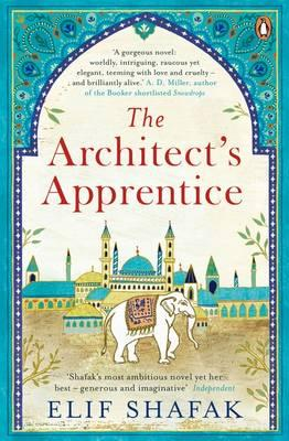 Architect's Apprentice By.  Elif Shafak
