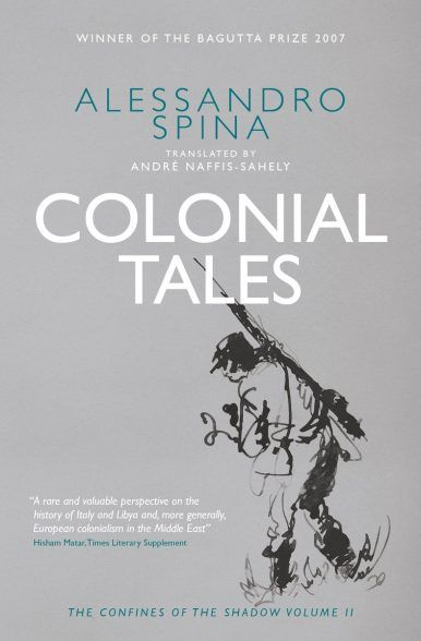 Colonial Tales: The Confines of the Shadow Vol II by ALESSANDRO SPINA