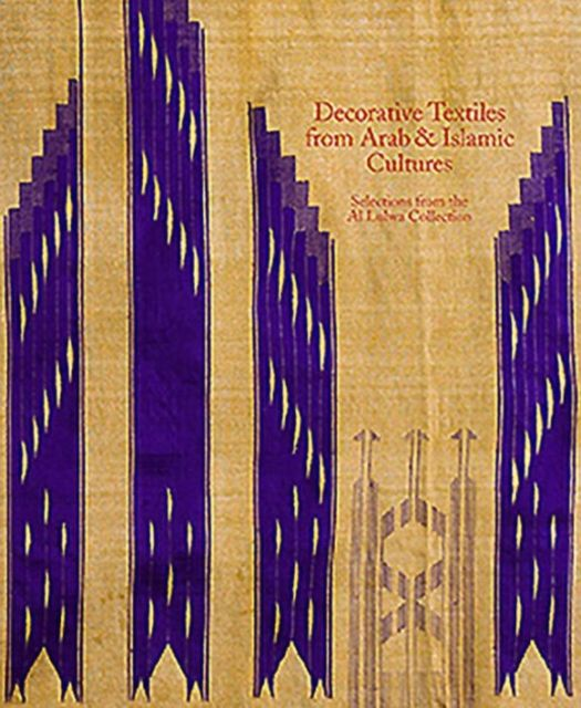 Decorative Textiles from Arab and Islamic Cultures By.  Jennifer Wearden , Jennifer Scarce