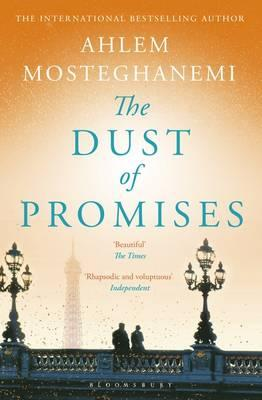 Dust Of Promises By.  Ahlem Mosteghanemi Trans. Nancy Roberts
