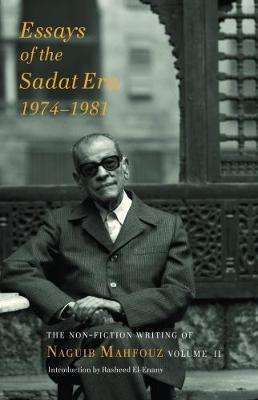Essays of the Sadat Era 1976-81: The Non-Fiction Writing of Naguib Mahfouz  Trans.  Aran Byrne , Rus
