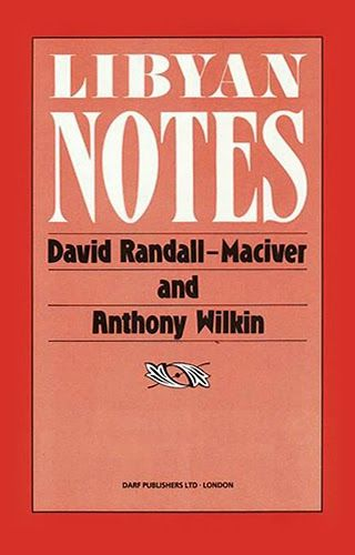 Libyan Notes by DAVID RANDALL-MACIVER, ANTHONY WILKIN