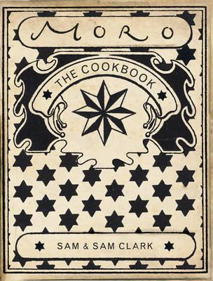 Moro The Cookbook By.  Samantha Clark , Samuel Clark