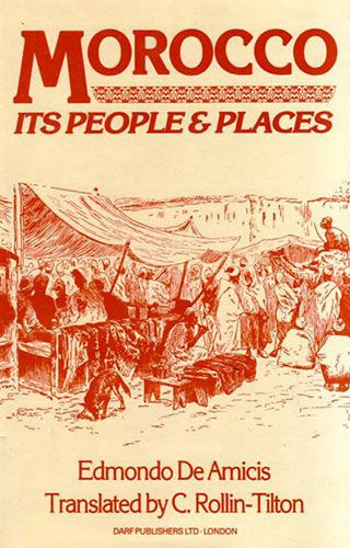 Morocco: Its People and Places by EDMONDO DE AMICIS