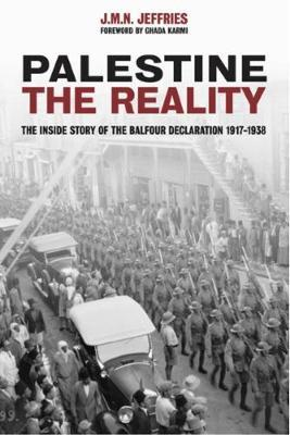 Palestine: The Reality By.  J M N Jeffries