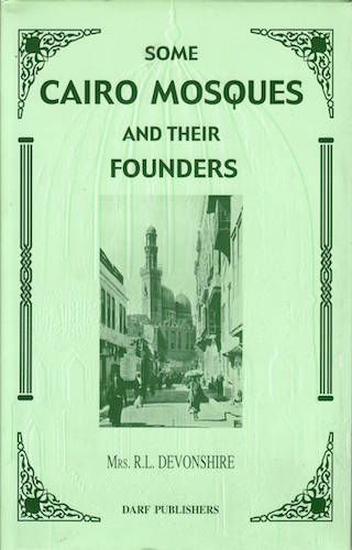 Some Cairo Mosques and Their Founders