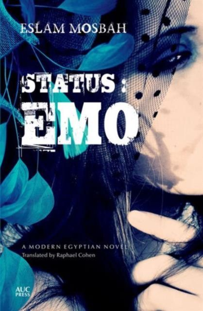 Status: Emo: An Egyptian Novel By.  Eslam Mosbah  Trans. Raphael Cohen