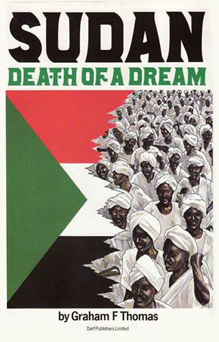 Sudan: Death of a Dream by GRAHAM F. THOMAS