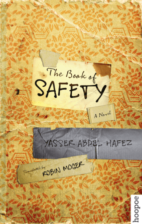 THE BOOK OF SAFTEY BY. Yasser Abdel Hafez  TRANS.Robin Moger