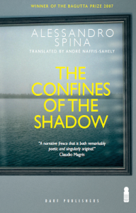 The Confines of the Shadow Vol I by ALESSANDRO SPINA