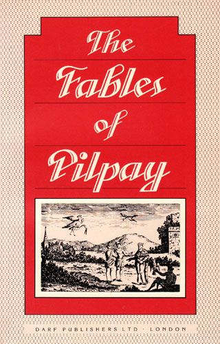 The Fables of Pilpay by PILPAY
