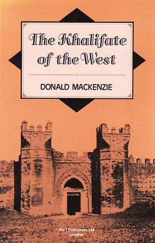The Khalifate of the West by DONALD MACKENZIE