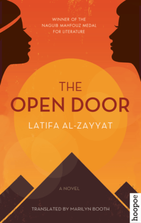THE OPEN DOOR BY. Latifa al-Zayyat  TRANS. Marilyn Booth