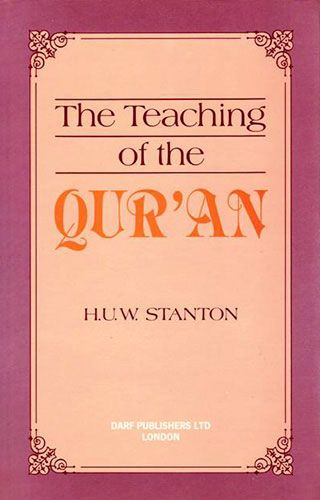 The Teaching of the Qur'an by H.V.W. STANTON