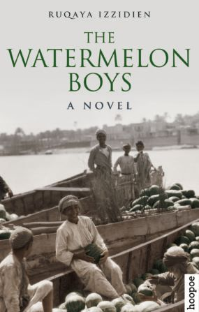 THE WATERMELON BOYS BY. Ruqaya Izzidien