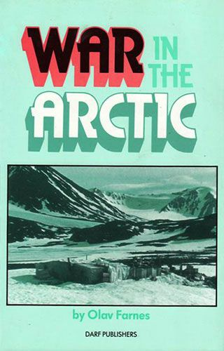 War in the Arctic by OLAV FARNES