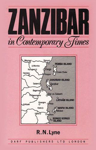 Zanzibar in Contemporary Times by R.N. LYNE